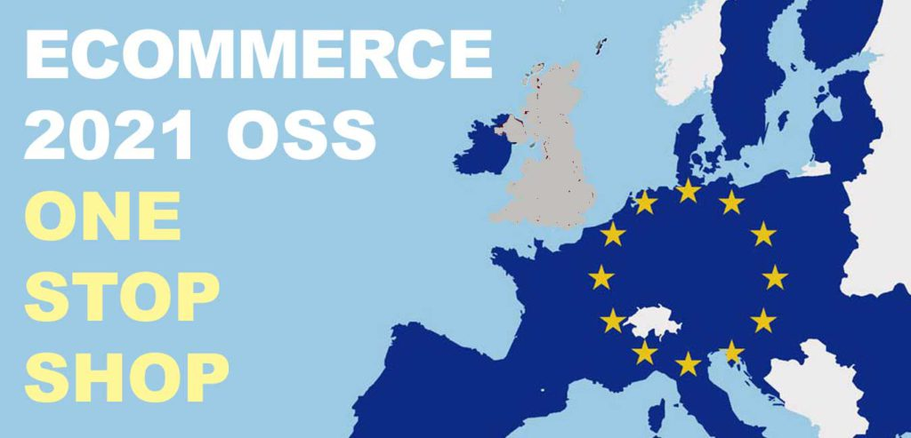 ECOMMERCE 2021 OSS ONE STOP SHOP